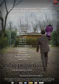 """Постер 2 из 2 из фильма """"Маленькие жизни"""" /Vidas pequenas/ (2010)"""