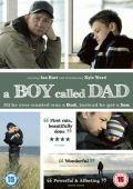 """Постер 1 из 3 из фильма """"Мальчик которого звали папой"""" /A Boy Called Dad/ (2009)"""