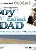 """Постер 3 из 3 из фильма """"Мальчик которого звали папой"""" /A Boy Called Dad/ (2009)"""