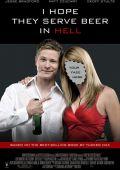 """Постер 2 из 3 из фильма """"Мальчишник в Техасе"""" /I Hope They Serve Beer in Hell/ (2009)"""