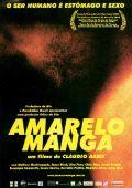 """Постер 1 из 1 из фильма """"Желтое манго"""" /Amarelo Manga/ (2002)"""