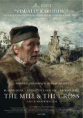 """Постер 2 из 2 из фильма """"Мельница и крест"""" /The Mill and the Cross/ (2011)"""