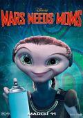 """Постер 2 из 7 из фильма """"Тайна Красной планеты"""" /Mars Needs Moms!/ (2011)"""