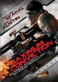 """Постер 1 из 3 из фильма """"Максимальный срок"""" /Maximum Conviction/ (2012)"""