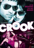 "Постер 2 из 2 из фильма ""На крючке: Хорошо быть плохим"" /Crook: It's Good to Be Bad/ (2010)"