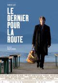 """Постер 1 из 1 из фильма """"На посошок"""" /Le dernier pour la route/ (2009)"""