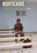 """Постер 1 из 2 из фильма """"На север дороги нет"""" /Norteado/ (2009)"""