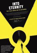 """Постер 2 из 2 из фильма """"Навстречу вечности"""" /Into Eternity: A Film for the Future/ (2010)"""
