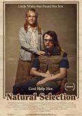 """Постер 1 из 2 из фильма """"Естественный отбор"""" /Natural Selection/ (2011)"""
