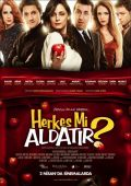 """Постер 1 из 2 из фильма """"Обмануть кого-нибудь?"""" /Herkes mi aldatir?/ (2010)"""