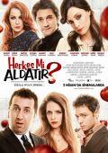 """Постер 2 из 2 из фильма """"Обмануть кого-нибудь?"""" /Herkes mi aldatir?/ (2010)"""