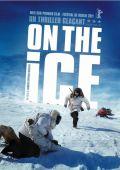 """Постер 2 из 2 из фильма """"На льду"""" /On the Ice/ (2011)"""