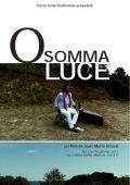 """Постер 1 из 1 из фильма """"О высший свет"""" /O somma luce/ (2010)"""