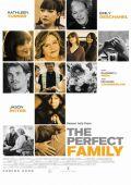 """Постер 1 из 3 из фильма """"Идеальная семья"""" /The Perfect Family/ (2011)"""