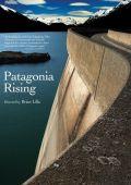 "Постер 1 из 1 из фильма ""Patagonia Rising"" /Patagonia Rising/ (2011)"