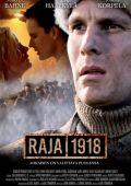 """Постер 1 из 1 из фильма """"Граница 1918"""" /Raja 1918/ (2007)"""