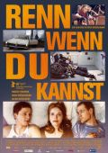 """Постер 1 из 1 из фильма """"Беги, если сможешь!"""" /Renn, wenn Du kannst/ (2010)"""
