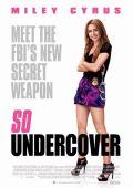"""Постер 1 из 3 из фильма """"Агент под прикрытием"""" /So Undercover/ (2012)"""