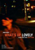"""Постер 1 из 3 из фильма """"В чем дело, прелесть?"""" /What's Up Lovely/ (2010)"""