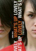 """Постер 2 из 3 из фильма """"В чем дело, прелесть?"""" /What's Up Lovely/ (2010)"""