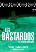 """Постер 2 из 4 из фильма """"Выродки"""" /Los bastardos/ (2008)"""