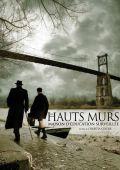 """Постер 1 из 8 из фильма """"Высокие стены"""" /Les hauts murs/ (2008)"""