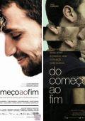 """Постер 2 из 5 из фильма """"В начале конца"""" /Do Comeco ao Fim/ (2009)"""
