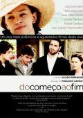 """Постер 4 из 5 из фильма """"В начале конца"""" /Do Comeco ao Fim/ (2009)"""