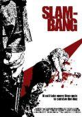 """Постер 3 из 6 из фильма """"В одиночку"""" /Slam-Bang/ (2009)"""