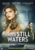 """Постер 2 из 3 из фильма """"В омуте лжи"""" /Under Still Waters/ (2008)"""
