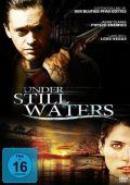 """Постер 3 из 3 из фильма """"В омуте лжи"""" /Under Still Waters/ (2008)"""