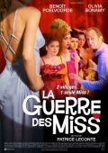 """Постер 2 из 2 из фильма """"Война красавиц"""" /La guerre des miss/ (2008)"""