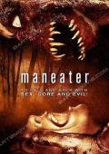 """Постер 1 из 5 из фильма """"Возвращение оборотня"""" /Maneater/ (2009)"""
