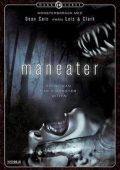"""Постер 2 из 5 из фильма """"Возвращение оборотня"""" /Maneater/ (2009)"""