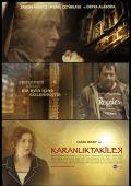 """Постер 2 из 4 из фильма """"В темноте"""" /Karanliktakiler/ (2009)"""