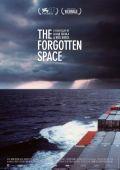 """Постер 1 из 1 из фильма """"Забытое пространство"""" /The Forgotten Space/ (2010)"""