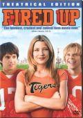 """Постер 1 из 6 из фильма """"Зажги этим летом!"""" /Fired Up!/ (2009)"""