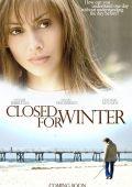 """Постер 1 из 6 из фильма """"Закрыто на зиму"""" /Closed for Winter/ (2009)"""