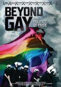 """Постер 1 из 2 из фильма """"За пределами гомосексуальности: Политика гей-прайдов"""" /Beyond Gay: The Politics of Pride/ (2009)"""