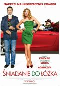 """Постер 1 из 2 из фильма """"Завтрак в постель"""" /Sniadanie do lozka/ (2010)"""