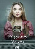 """Постер 1 из 1 из фильма """"Жёны заключенных"""" /Prisoners Wives/ (2012)"""