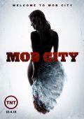"""Постер 6 из 6 из фильма """"Город гангстеров"""" /Mob City/ (2013)"""