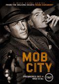 """Постер 5 из 6 из фильма """"Город гангстеров"""" /Mob City/ (2013)"""