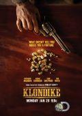 """Постер 2 из 3 из фильма """"Клондайк"""" /Klondike/ (2014)"""