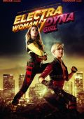 Electra Woman and Dyna Girl /Electra Woman and Dyna Girl/ (2016)