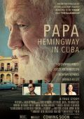 Папа: Хемингуэй на Кубе