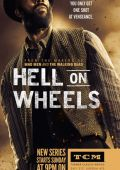 "Постер 6 из 14 из фильма ""Ад на колёсах"" /Hell on Wheels/ (2011)"