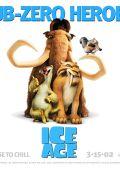"""Постер 8 из 16 из фильма """"Ледниковый период"""" /Ice Age/ (2002)"""