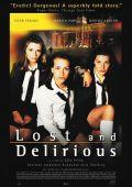 """Постер 2 из 3 из фильма """"Вас не догонят"""" /Lost and Delirious/ (2001)"""