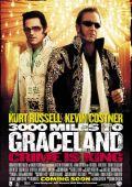 """Постер 1 из 3 из фильма """"3000 миль до Грейсленда"""" /3000 Miles to Graceland/ (2001)"""